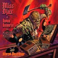 Miss Djax & Human Resource vs Marshall Masters – Stereo Destroyer