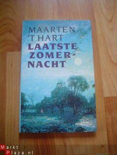 To read: Laatste zomernacht - Maarten 't Hart  Een heel tedere novelle