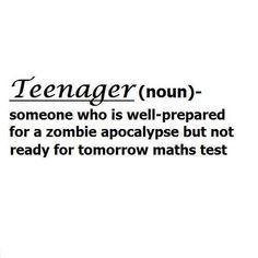 Teenagers...