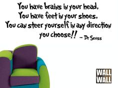 Dr Seuss Quote You have Brains in Your Head Vinyl Wall Art. $8.99, via Etsy.
