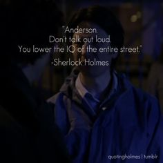 sherlock quotes | Tumblr @Kiley Ferguson Ferguson I watched every episode! No who's have to watch it too!