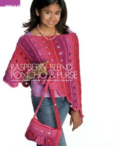 W283 Crochet PATTERN ONLY Raspberry Blend Child's Poncho and Purse Pattern
