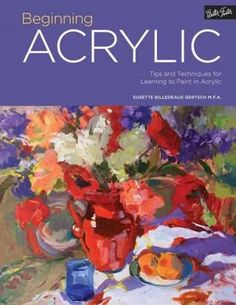 From the first brushstroke to the finishing touch, let the Portfolio series guide you as you begin your artistic journey in acrylic painting. Beginning Acrylic teaches aspiring artists everything they