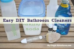 Homemade Bathroom Cleaners-- just 3 ingredients for a squeaky clean bathroom!