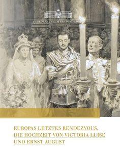 Prinzessin Viktoria Louise von Preußen und Herzog Ernst August von Braunschweig und Lüneburg
