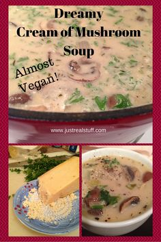 This is the best almost vegan Cream of Mushroom soup I've ever had! www.justrealstuff.com