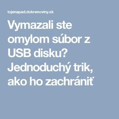 Vymazali ste omylom súbor z USB disku? Pc Mouse, Internet, Education, Notebook, Laptop, Funny, Blogging, Funny Parenting, Laptops