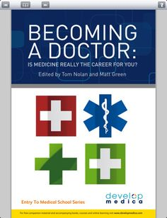 Becoming a Doctor:  whether or not becoming a doctor is the right career choice for you