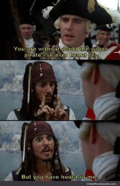 worst pirate - Pirates of the Caribbean #movie #quote starring Johnny Depp featured @ www.OnlineMovieQuotes.com
