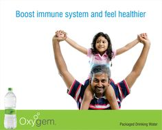 "Boost immune system and feel healthier :  Drinking plenty of water helps fights those nasty summer colds and flu, flushes kidney stones, and even helps in preventing heart attack. Water helps keep the body at optimal pH level which contributes to a general feeling of energetic wellness.  ""Oxygem"" provides fresh  pure Packaged Drinking Water."