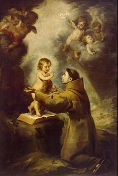 Vision of St Antony of Padua, painting by Bartolome Esteban Murillo - Oil on canvas paintings from Hermitage Museum Novena A San Antonio, Saint Antonio, Catholic Saints, Patron Saints, Roman Catholic, Oracion A San Antonio, Esteban Murillo, Saint Anthony Of Padua, Religious Photos