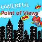 teaches Point of View for Fiction (first person, third person) and non fiction (first hand account and second hand account)