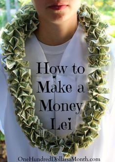 Gift Ideas - Money Leis how to make a money leihow to make a money lei Grad Gifts, Diy Gifts, Cash Gifts, Gift Money, Money Gifting, Money Necklace, Diy Necklace, 8th Grade Graduation, Graduation Parties