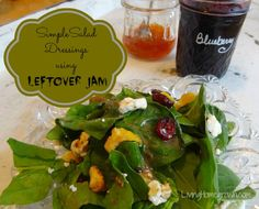 Two simple, yet delicious salad dressing recipes using ANY leftover jam. Learn how to leverage that seasonal flavor to pack a culinary punch on the fly!