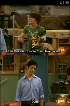 drake and josh. its funny because i have seen all of these, and remember all of these.) OMG I never knew it was abbey road! I thought it was some popular album when this episode was made lol Best Tv Shows, Best Shows Ever, Favorite Tv Shows, Drake Und Josh, Movie Quotes, Funny Quotes, Funny Gifs, Zack E Cody, Nickelodeon Shows
