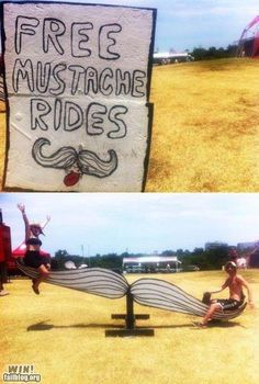 Finally, a mustache ride that prudes would approve of. Wheeee!