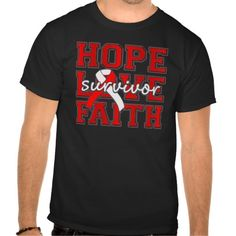 Aplastic Anemia Hope Love Faith Survivor  shirts and gifts by www.giftsforawareness.com #aplasticanemia #aplasticanemiaawareness