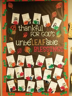 A fall, Thanksgiving, October, or November bulletin board for a church or Christian school. I found some other ideas like this on Pinterest, then made it my own. I used my Cricut for the lettering.