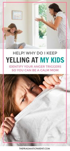 What is making you so angry you yell at your kids? How to identify the different triggers that cause you lose your cool and the best ways to calm down. via @https://www.pinterest.com/PragmaticParent/
