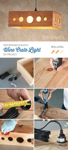 Rustic DIY decor doesn't get easier than this idea. Make your own repurposed light fixture with this wine crate light project from Dremel.