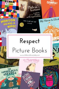 Children's Library Lady - Tags - Respect Picture Book List