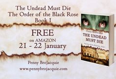 'The Undead Must Die', January Book Series, Book 1, Free Books, My Books, How To Introduce Yourself, Amazon, Reading, Rose, Black