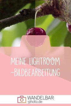 Meine Lightroom-Bildbearbeitung