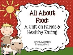 A unit on farms, farm animals, and healthy foods!  Goes perfectly with a field trip to a farm.  {For PreK, K, or 1st}