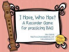 I Have, Who Has?  A BAG-E Game for the Recorder