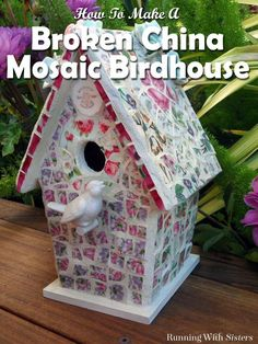 Broken China Mosaic Birdhouse ~~Wood Bird House ~China Plates ~Tile Nippers Porcelain Roses ~E6000 Glue ~Sanded White Grout ~Grout Sealer~~