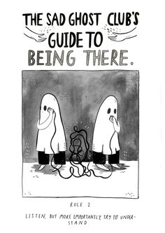 The Sad ghost's sad ghost club. A club for raising positive mental health awareness, through comics and community Ghost Comic, Positive Mental Health, Vent Art, Sad Art, Cheer Up, Introvert, Motivation, Self, How Are You Feeling