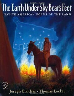The Earth under Sky Bears Feet: Native American Poems of the Land by Joseph Bruchac 9780698116474 Native American Poems, Native American Legends, American Poetry, Native American History, American Indians, Reading Levels, Children's Literature, Stories For Kids, Childrens Books