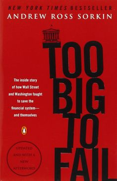 Too Big to Fail: The Inside Story of How Wall Street and Washington Fought to Save the Financial System-and Themselves by Andrew Ross Sorkin ebook library ebook bundles ebook warez ebook auf ipad Andrew Ross Sorkin, Investment Bank, Good Books, Books To Read, Thing 1, Street Fights, Book Summaries, Wall Street, Nonfiction Books