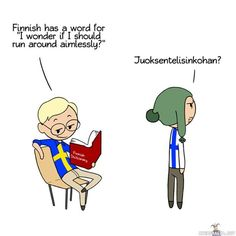 Scandinavia and the World: Learn Finnish Funny Memes, Hilarious, Jokes, Finnish Memes, Satw Comic, Learn Finnish, Finnish Language, English Language, Finnish Words