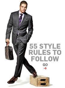 55 style rules every man should follow. Seriously - all boys need to read this and live by it. like, print it out and stick it on their foreheads until the get it