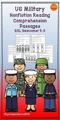 These US Military nonfiction reading comprehension passages for ESL Newcomer K-3 can be used in your class to help your students with reading comprehension skills as well as with test taking skills.  Please take a preview peek!   Included: 5 engaging passages with 3 multiple choice questions.  The Army The Navy The Marines The Air Force The Coast Guard