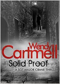 Amazon.com: Solid Proof: A Sgt Major Crane Novel eBook: Wendy Cartmell: Kindle Store