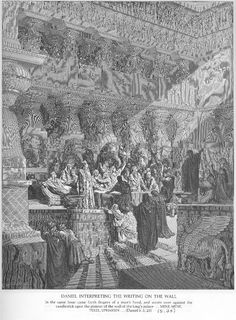 Daniel Interpreting the Writing on the Wall - Gustave Dore