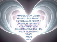 Arcangel Gabriel Chakras, Gardian Angel, Archangel Prayers, San Gabriel, Tips To Be Happy, Secrets Of The Universe, Beautiful Prayers, Archangel Michael, Holy Week