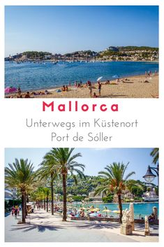 One of the most popular destinations in Mallorca is the coastal town of Port de Soller in the Tramuntana mountains. Port De Soller, Reisen In Europa, Most Beautiful Pictures, More Fun, Coastal, Road Trip, Romantic, Beach, Water