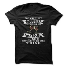 Wine is Happiness T Shirts, Hoodies. Check price ==► https://www.sunfrog.com/Drinking/Wine-is-Happiness.html?41382