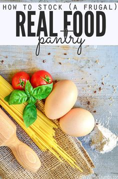 Love these reasons for stocking a frugal real food pantry - she's saving hundreds every year! See her tricks, and download a free checklist to get your own frugal pantry going today! :: DontWastetheCrumbs.com