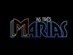 As Três Marias - Tema de Abertura (Completo)
