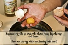 Separate eggs and use egg whites for a face mask!