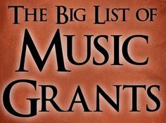 A huge list of grant opportunities for music teachers!