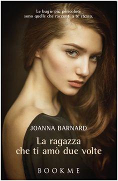 La Fenice Book: [Anteprime BookMe] Ogni tuo silenzio di Laura Mercuri - La ragazza che ti amò due volte di Joanna Barnard