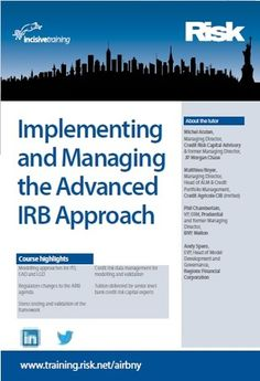 Implementing and Managing the Advanced IRB Approach @ Downtown Conference Centre, 157 William Street, New York 10038, United States on 3rd - 4th March, 2015 at 8am - 10pm. In this two day training course hosted by Risk, experts in credit risk modelling and validation will teach modelling approaches as well as tools and techniques for validation, stress testing and more. Category: Classes / Courses | Professional Training. Prices: Early Bird (register by 10 December): $2199, Standard: $2499.