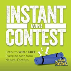 Natural Factors Instant Win Game WIN a PGX® Exercise mat. Value $20 Enter DAILY-ENDS 1/31