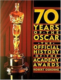 Presents the history of the Academy of Motion Picture Arts and Sciences along with coverage of each year's Academy Awards from 1928 to the present.