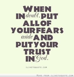 Put all of your fears aside  #spiritual #quotes #love #hope #faith